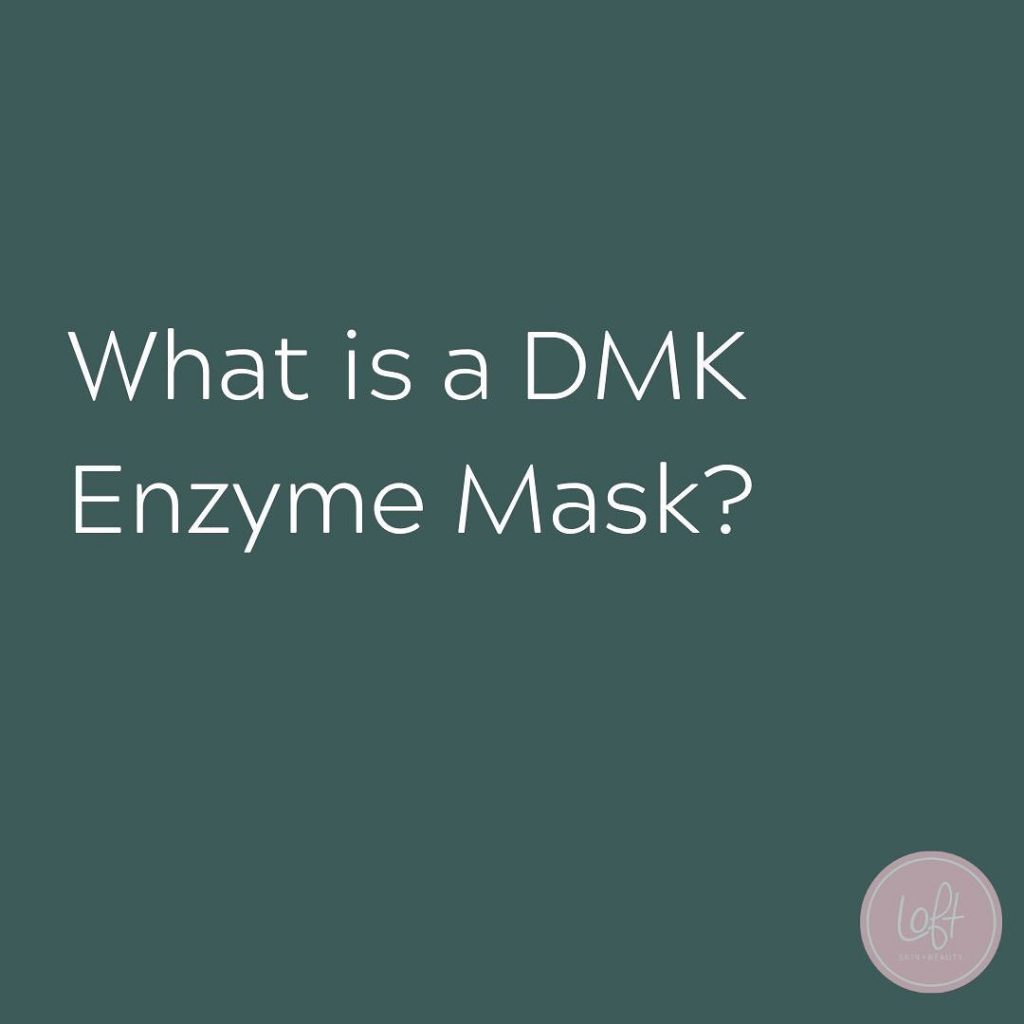 "What is a DMK Enzyme Mask? Or better yet – ""that crazy capillary thing?"""