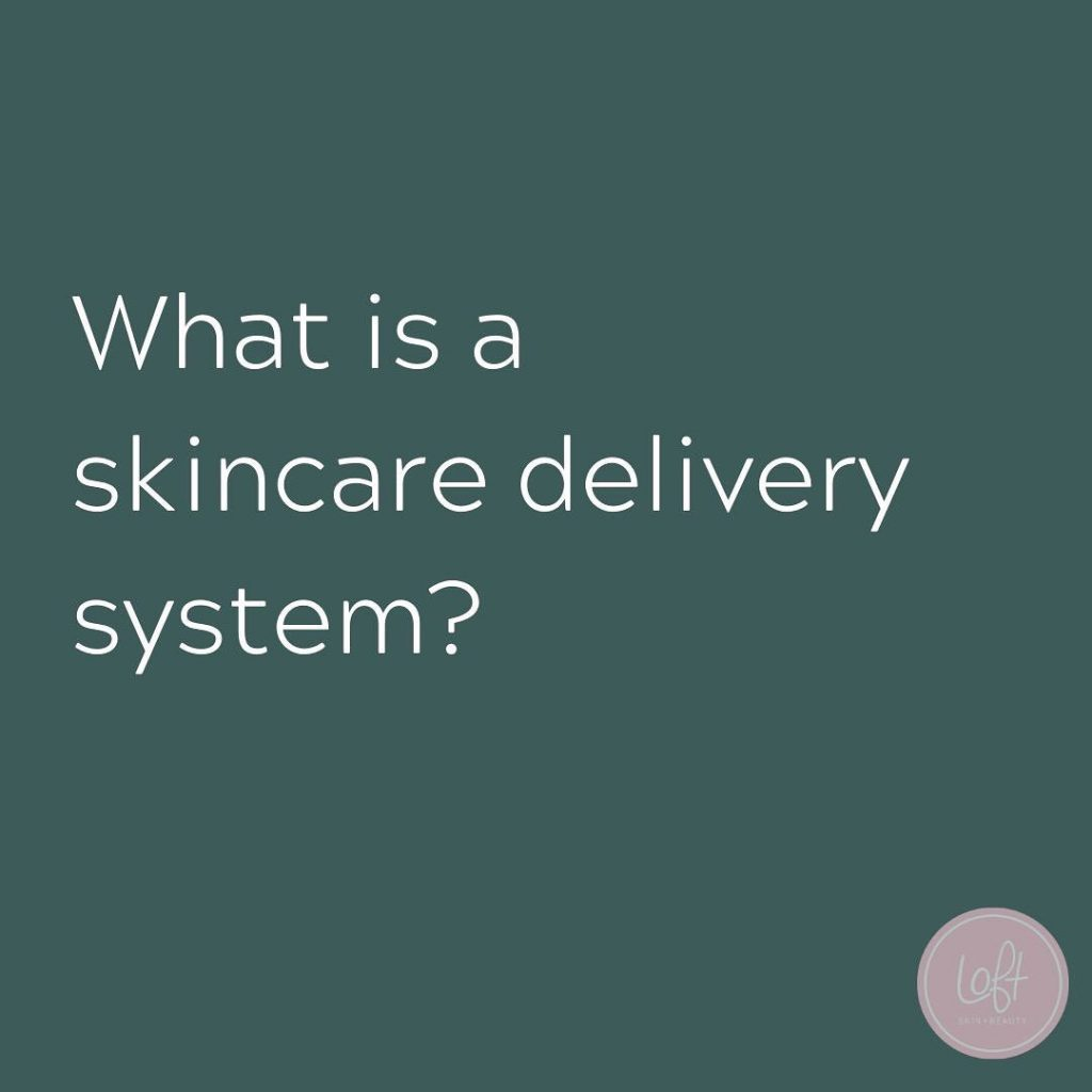 What is a skincare delivery system?